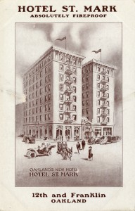 St. Mark Hotel, Absolutely Fireproof, 12th and Franklin, Oakland, California